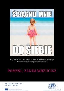 Polska kampania z 2012 - 2013: pomyśl zanim wrzucisz! (Fundacja Dajmy Dzieciom Siłę - dawn. Fundacja Dzieci Niczyje)